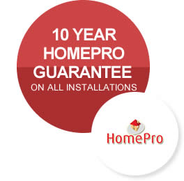 10 year guarantee from Home Pro on every installation